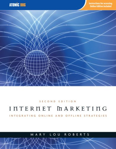 Internet Marketing: Integrating Online and Offline...