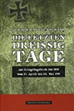 img - for Die letzten drei ig Tage book / textbook / text book