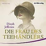 Die Frau des Teehändlers | Dinah Jefferies