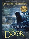 img - for Seventh Dimension - The Door: A Young Adult Fantasy (Seventh Dimension Series Book 1) book / textbook / text book