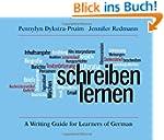 Schreiben Lernen: A Writing Guide for...