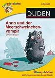 Lesedetektive Übungsbücher - Anna und der Meerschweinchenvampir