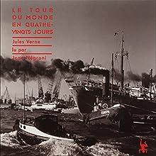 Le tour du monde en 80 jours | Livre audio Auteur(s) : Jules Verne Narrateur(s) : Jean Négroni