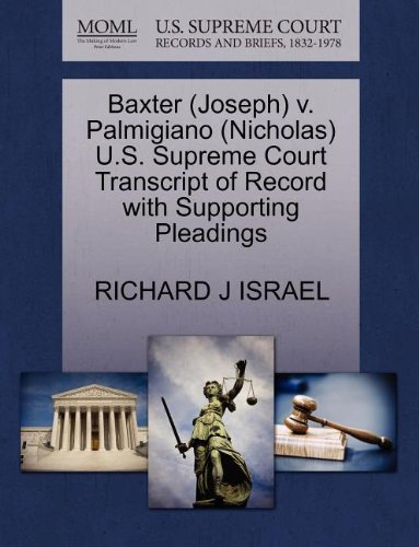 Baxter (Joseph) v. Palmigiano (Nicholas) U.S. Supreme Court Transcript of Record with Supporting Pleadings