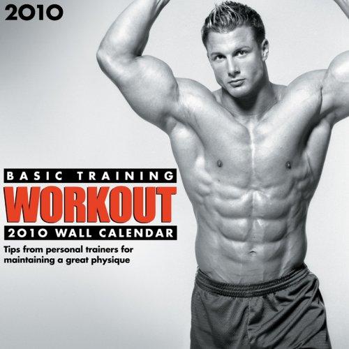 Basic Training 2010 Calendar: Workout