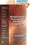 Manufacturing Processes for Advanced...