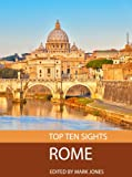 Top Ten Sights: Rome