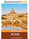 Top Ten Sights: Rome (English Edition)