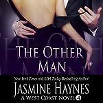The Other Man: West Coast Hotwifing   Jasmine Haynes