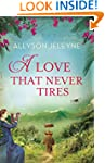 A Love That Never Tires (Linley & Pat...