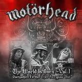 "The W�rld Is Ours-Vol.1 Everywhere Further Than Ev [Vinyl LP]von ""Mot�rhead"""