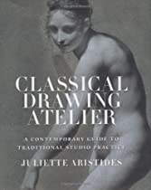 Free Classical Drawing Atelier: A Contemporary Guide to Traditional Studio Practice Ebooks & PDF Download