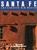 Santa Fe & Northern New Mexico (0847813339) by Rizzoli