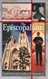 img - for The Episcopalians (Denominations in America,) book / textbook / text book