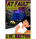 img - for At Fault: Southern Fraud Thriller 3 (Paperback) - Common book / textbook / text book