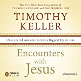 img - for Encounters with Jesus: Unexpected Answers to Life's Biggest Questions book / textbook / text book