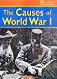 The Causes of WWI (20th Century Perspectives) (0431120110) by Allan, Tony
