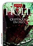 img - for Crep sculo en Oslo (Criminal (roca)) (Spanish Edition) book / textbook / text book