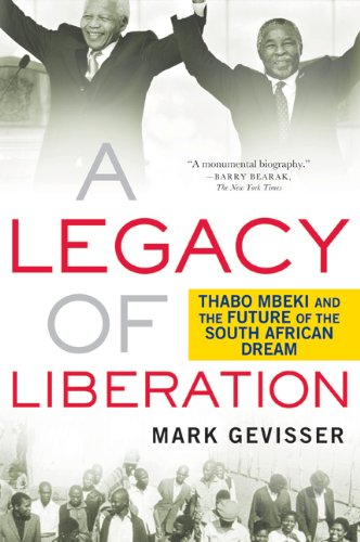 A Legacy of Liberation: Thabo Mbeki and the Future of the...