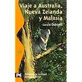 Viaje a Australia, Nueva Zelanda y Malasia (El Libro De Bolsillo - Bibliotecas Temáticas - Biblioteca Juvenil)...