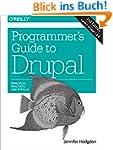 Programmer's Guide to Drupal: Princip...