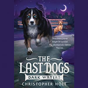 The Last Dogs: Dark Waters Audiobook