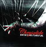 Don't be scared, it s about Life [limited] by Chrysalide (2012-10-26)