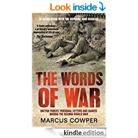 The Words of War: British Forces' Personal Letters and Diaries During the Second World War