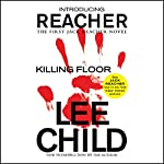 Killing Floor: A Jack Reacher Novel | Lee Child