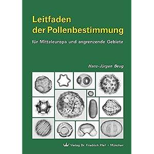 Leitfaden der Pollenbestimmung für Mitteleuropa und angrenzende Gebiete