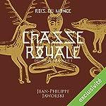 Chasse royale - Première partie (Les rois du monde 2.1) | Jean-Philippe Jaworski