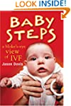 Baby Steps: A Bloke's-eye View of IVF