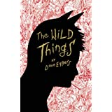 The Wild Things ~ Dave Eggers