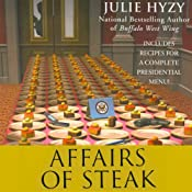 Affairs of Steak: A White House Chef Mystery | [Julie Hyzy]