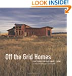 Off The Grid Homes: Case Studies for...
