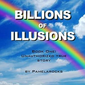 Billions of Illusions Audiobook