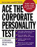 Ace the Corporate Personality Test (0071359125) by Hoffman, Edward