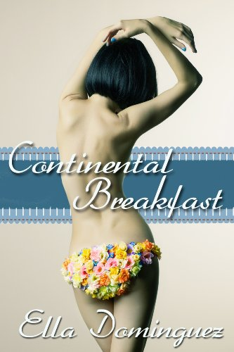 Continental Breakfast (Continental Life) by Ella Dominguez