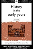 History in the early years /