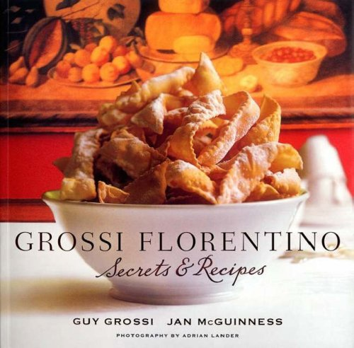 Grossi Florentino: Secrets & Recipes by Guy Grossi, Jan McGuinness