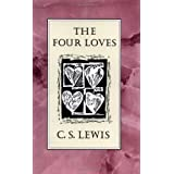 The Four Loves ~ C. S. Lewis
