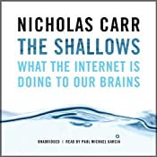 The Shallows: What the Internet Is Doing to Our Brains | [Nicholas Carr]