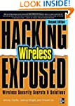 Hacking Exposed Wireless, Second Edit...