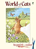 World of Cats to Paint or Color (Dover Art Coloring Book) (0486462331) by John Green