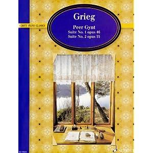 Peer Gynt: Suiten Nr. 1 op. 46 und Nr. 2 op. 55. op. 46 and 55. Klavier. (Schott Piano Classics)