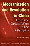 img - for Modernization and Revolution in China: From the Opium Wars to the Olympics (East Gate Books) book / textbook / text book