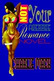img - for Not Your Average Romance Novel book / textbook / text book