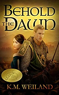 Behold The Dawn by K.M. Weiland ebook deal