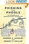 Phishing for Phools: The Economics of...