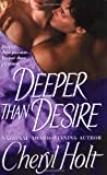 Deeper Than Desire (0312992823) by Holt, Cheryl